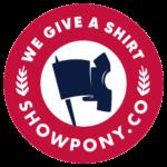 We Give A Shirt - Showpony.co
