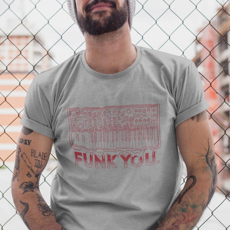 Funk You Shirt