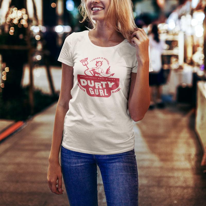 Durty Gurl Mixers Shirt