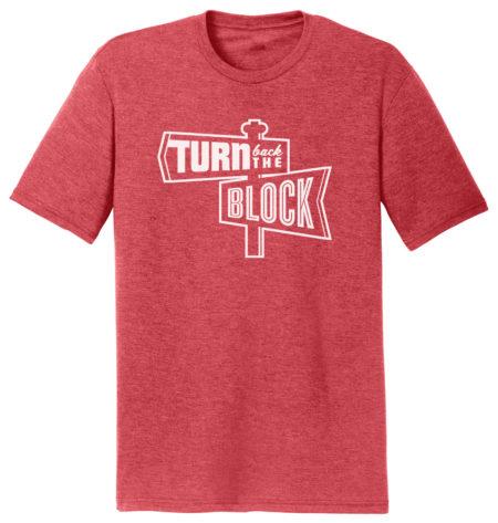 Turn Back The Block Shirt