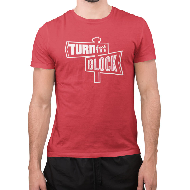 Turn Back The Block Shirt